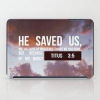 HE SAVED US iPad Case