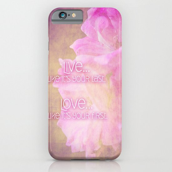 Live And Love iPhone & iPod Case