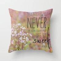 the sweet life  Throw Pillow
