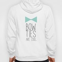 Bow Ties are Cool Hoody