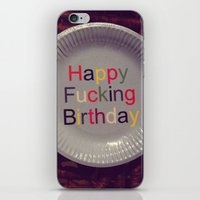 Happy Fucking Birthday iPhone & iPod Skin
