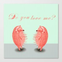 do you love me? Canvas Print