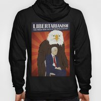 Libertarianism: The Fresh New Face of the Republican Party Hoody