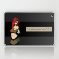 You Know You Want To Laptop & iPad Skin