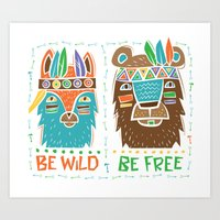 Be Wild, Be Free Art Print