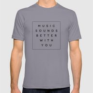 Music Sounds Better With… Mens Fitted Tee Slate SMALL
