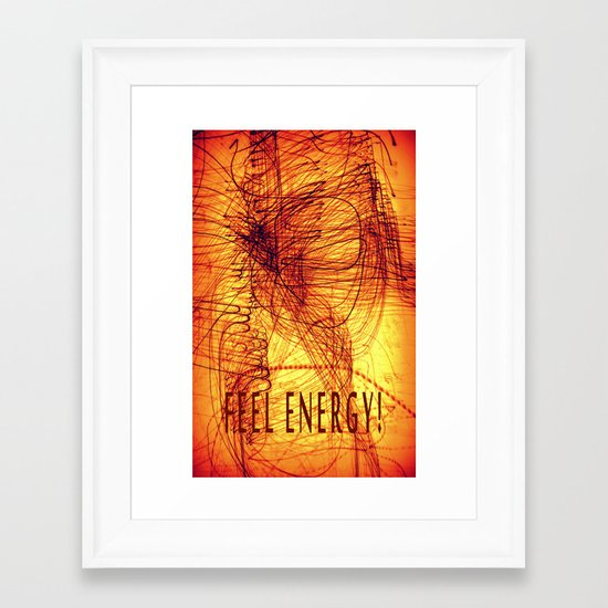 feel energy! Framed Art Print