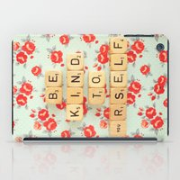 Be Kind To Yourself iPad Case