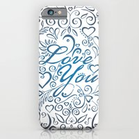iPhone & iPod Case featuring LOVE YOU by Sarah Churchill