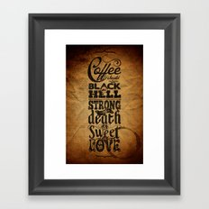 Coffee should be... Framed Art Print