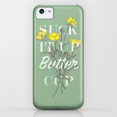 Suck it Up Buttercup iPhone 5c Slim Case