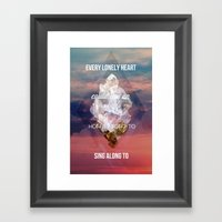 Every Lonely Heart Framed Art Print