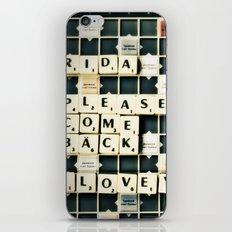 Come Back... iPhone & iPod Skin