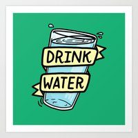 Drink Water Art Print