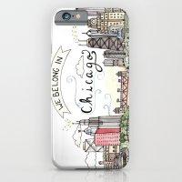 We Belong In Chicago iPhone 6 Slim Case