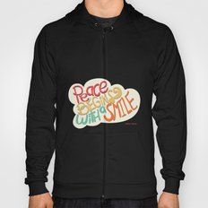 Peace begins with a smile Hoody