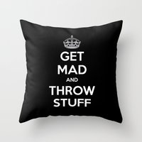 Keep Calm And Get Mad An… Throw Pillow