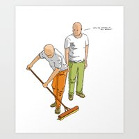 You're Doing It All Wron… Art Print