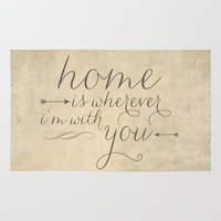 Home is Wherever I'm With You Rug