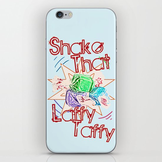 Shake That Laffy Taffy iPhone & iPod Skin