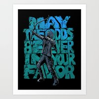 May The Odds Be Ever In … Art Print