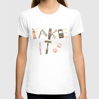 Fake It Womens Fitted Tee White SMALL