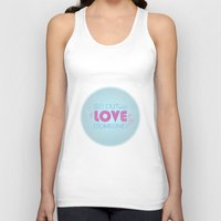 Go Out And Love Someone Unisex Tank Top