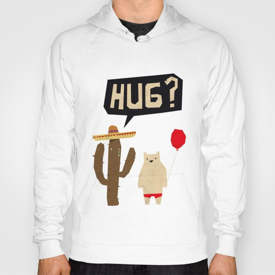 hug? Hoody