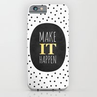 iPhone Cases featuring Make it happen by Elisabeth Fredriksson