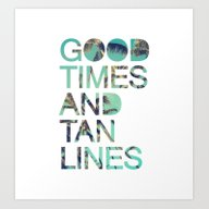 Good Times And Tan Lines Art Print