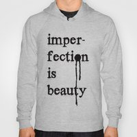 Imperfection is Beauty Hoody