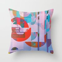 If You Don't Ask Throw Pillow