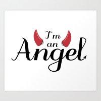 I'm An Angel...not Art Print