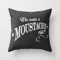 WHO WANTS A MOUSTACHE RI… Throw Pillow