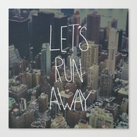 Let's Run Away To NYC Canvas Print