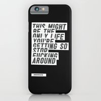 F*****G AROUND iPhone 6 Slim Case
