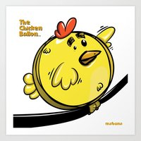 THE CHICKEN BALLON... Art Print