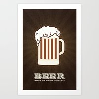 BEER solves everything Art Print