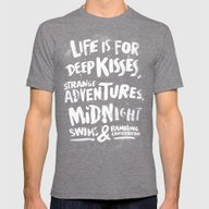 Life Is For Deep Kisses.… Mens Fitted Tee Tri-Grey SMALL