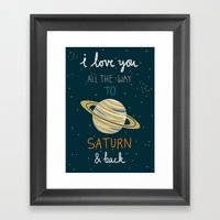 I Love You All The Way To Saturn & Back Framed Art Print