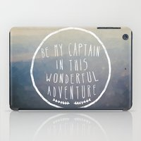I. Be my captain iPad Case