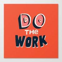 Do The Work Canvas Print