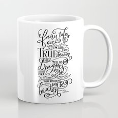 Fairy Tales are True Mug