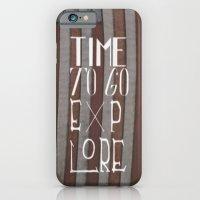 Time To Go Explore iPhone 6 Slim Case