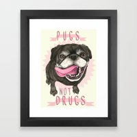 Black Pug dog - Pugs Not Drugs Framed Art Print