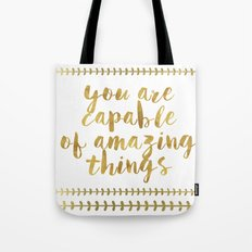 You Are Capable Of Amazing Things Tote Bag