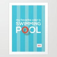 My favorite color is swimming pool Art Print