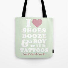 I love Shoes Booze Boy with Tattoos Tote Bag