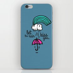 Let the rain kiss you iPhone & iPod Skin