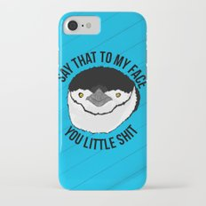 You Little Shit iPhone 7 Slim Case